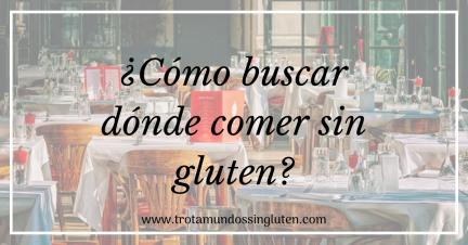 Cómo buscar dónde comer sin gluten_