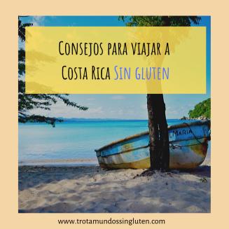 Consejos para viajar a Costa Rica sin Gluten